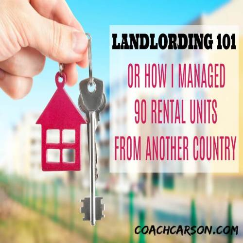 Featured image - Landlording 101 - or How I Managed 90 Rental Units From Another Country
