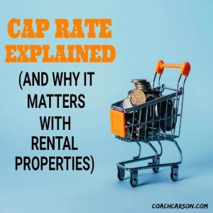Featured image - Cap Rate Explained - And Why it Matters With Rental Properties