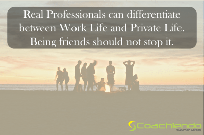 Professionals can be friends