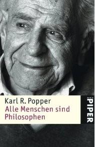 Popper - Alle Menschen sind Philosophen