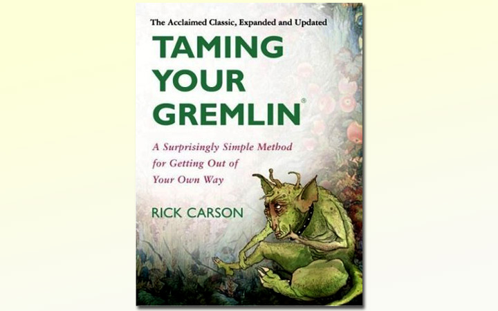 Taming Your Gremlin by Rick Carson: Book Recommendation