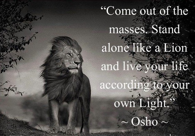Life coaching Den Haag www.coachingmetsanne.com quote Osho come out of the masses
