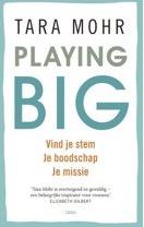Playing big Tara Mohr op coachingmetsanne.com