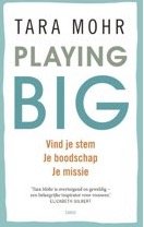 Playing big Tara Mohr op coachingmetsanne.com