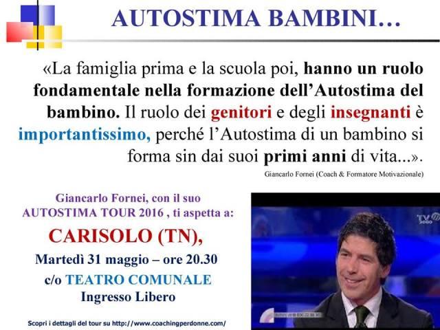Autostima Bambini, una frase del coach motivazionale Giancarlo Fornei (25 maggio 2016)