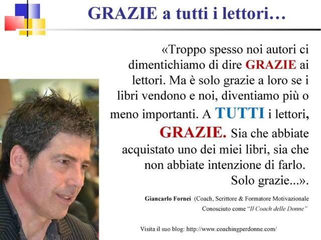 """Il """"GRAZIE"""" del coach motivazionale Giancarlo Fornei a tutti i lettori..."""