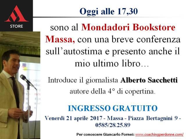 Oggi a Massa - presentazione Autostima in 140 Caratteri al Mondadori Bookstore - 21 aprile 2017