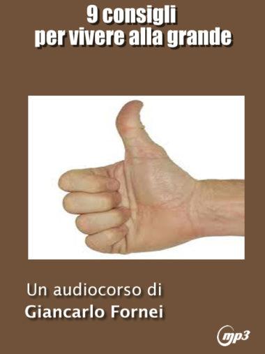 """Vuoi ricevere (in OMAGGIO) l'audio corso Mp3 da cui è nato il mio libro """"Come Vivere Alla Grande""""?"""
