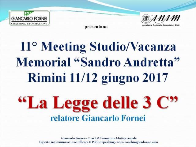 La Legge delle 3 C - Rimini 11-12 giugno 2017 - relatore Giancarlo Fornei