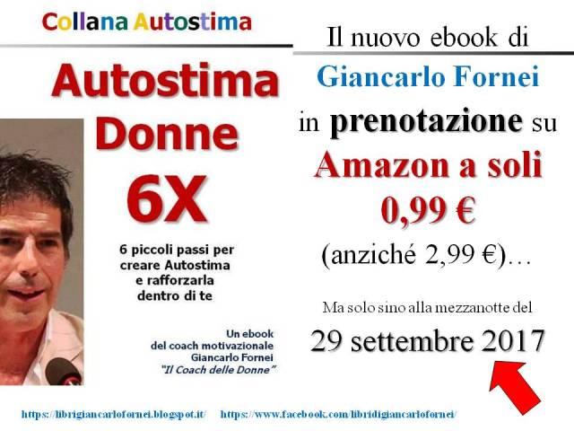 Autostima Donne 6X - prenotazione ebook su Amazon sino al 29 settembre 2017