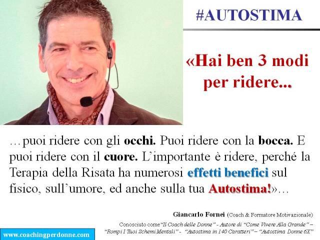 #AUTOSTIMA - hai tre modi per ridere - una frase del coach motivazionale Giancarlo Fornei (20 febbraio 2018).ppt