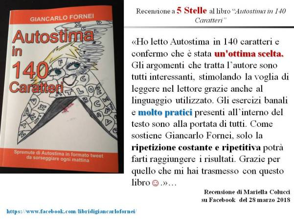 Autostima in 140 Caratteri: la recensione al libro di Mariella Colucci