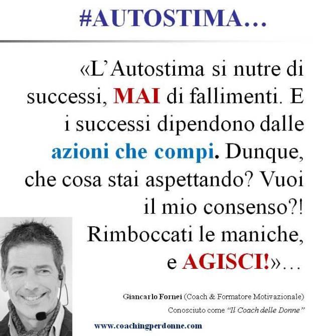 #AUTOSTIMA - rimboccati le maniche e agisci - una frase del coach motivazionale Giancarlo Fornei (19 dicembre 2018).ppt