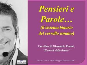Pensieri e Parole - un video del coach motivazionale Giancarlo Fornei - 2 novembre 2019