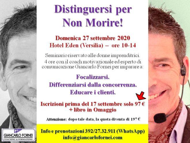 Distinguersi per Non Morire! Versilia, 27 settembre 2020: seminario con Giancarlo Fornei!