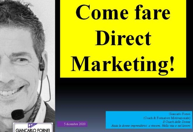 Direct Marketing: come farlo per bene (il video)!