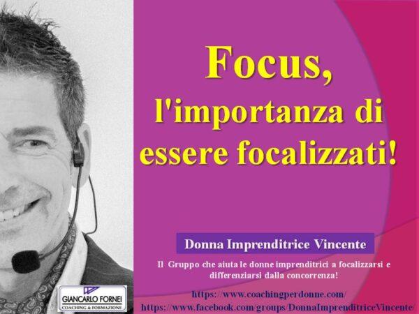 Azienda focalizzata! L'importanza del focus (Video)