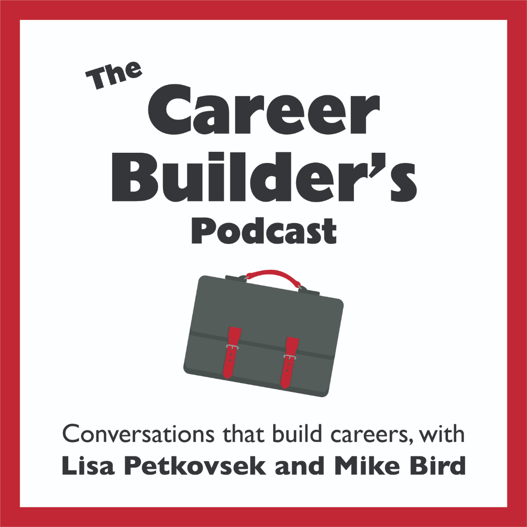 The Career Builder's Podcast