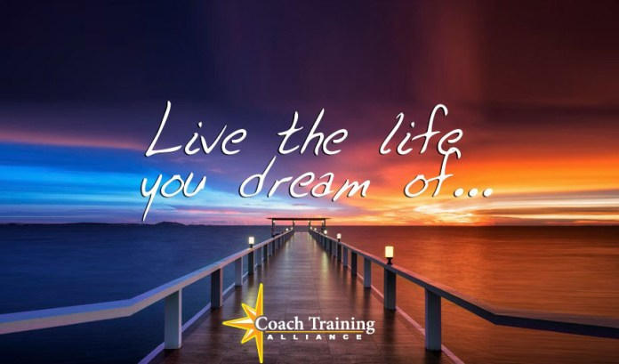 Become A Certified Life Coach -Live the life you dream