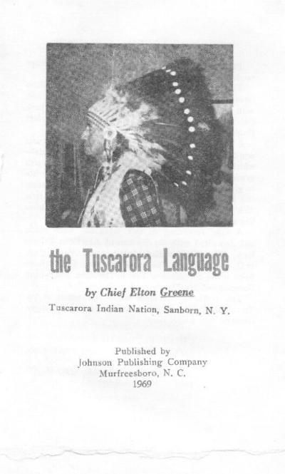 The Tuscarora Language - Chief Elton Greene