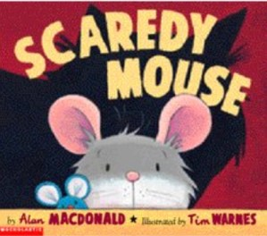 Bedtime Stories ~ Scaredy Mouse