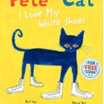 Bedtime Stories ~ Pete the Cat ~ I Love my White Shoes!