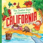 Bedtime Stories ~ The Twelve Days of Christmas in California!