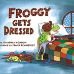 Bedtime Stories ~ Froggy Gets Dressed!