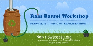 FREE Rain Barrel Rebate Workshop @ The New HMB Library @ Half Moon Bay Library, Community Room B | Half Moon Bay | California | United States