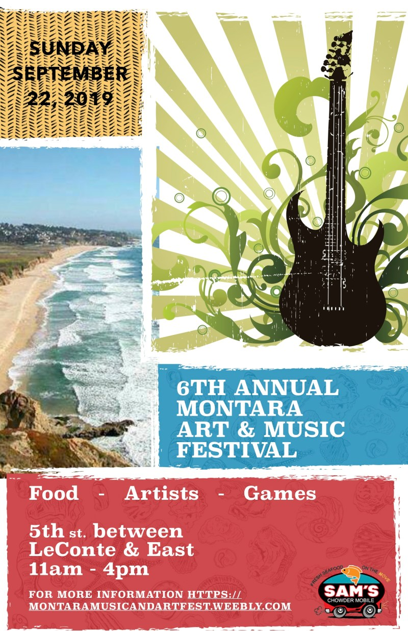 Poster for Montara Art and Music Festival 9/22/19 11-4 5th St. LeConte and East