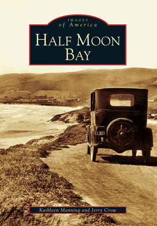 Half Moon Bay Arcadia Publishing