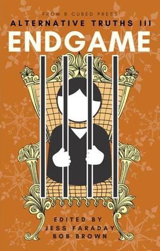 Book Cover: Alternative Truths III: Endgame