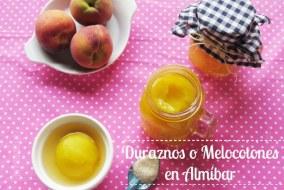 Duraznos o Melocotones en Almíbar: Receta fácil y rápida