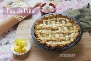 Pay de Piña: cómo hacer una tarta casera paso a paso. Receta+Vídeo