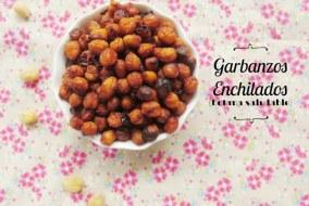 Garbanzos Enchilados: Snack Saludable, fácil y rápido