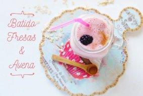 Batido de Fresas y Avena: proteínas, vitamina C, carbohidratos y fibra