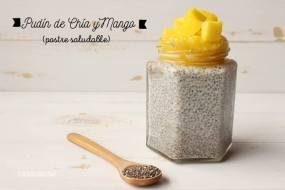 Pudin de Chía y Mango: Postre fresco y Sano