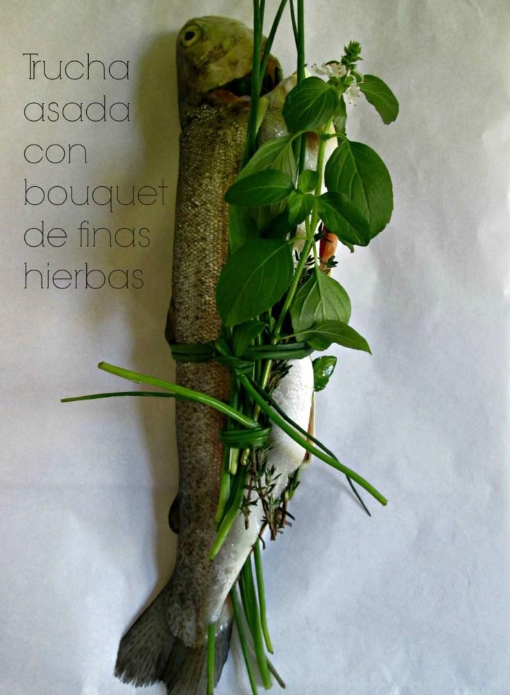 Trucha asada con bouquet de finas hierbas