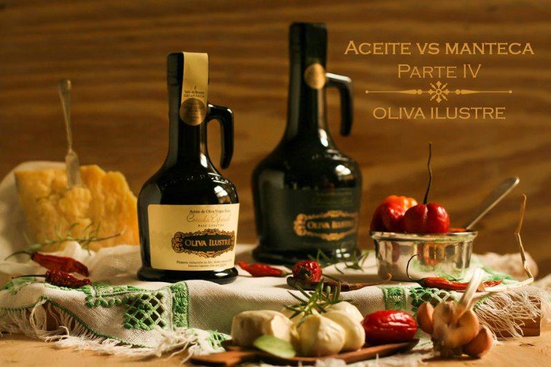 Aceite vs manteca Parte IV Oliva Ilustre