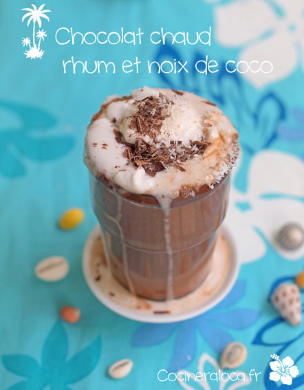 chocolat chaud rhum noix de coco ©cocineraloca.fr