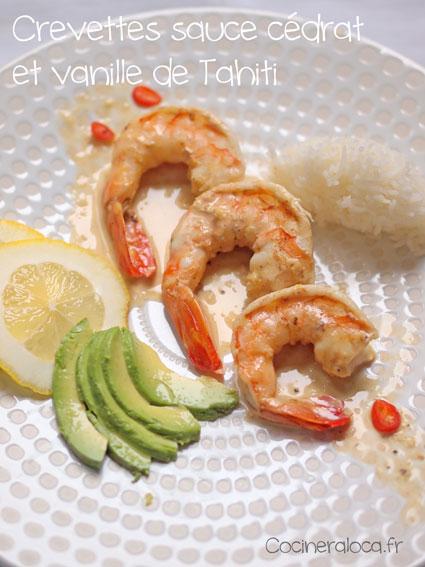 Crevette sauce cédrat vanille de Tahiti ©cocineraloca.fr