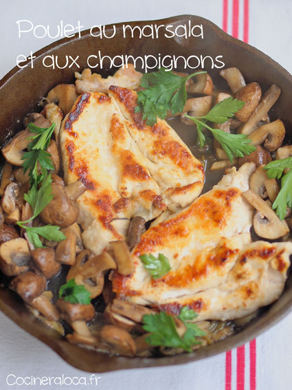 Poulet au marsala et aux champignons ©cocineraloca.fr
