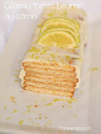 """Gâteau """"petits beurre"""" au citron ©cocineraloca.fr"""
