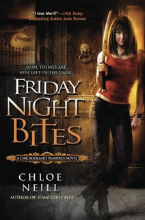 Friday Night Bites (Chicagoland Vampires #2) – Chloe Neill