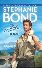 Baby, Come Home – Stephanie Bond
