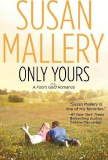 Only Yours – Susan Mallery