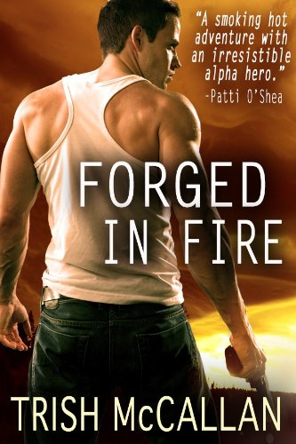 Blog Tour Review: Forged in Fire – Trish McCallan