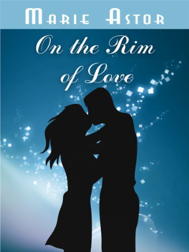 Blog Tour Review: On the Rim of Love – Marie Astor