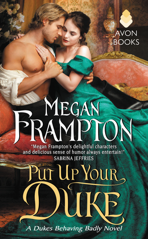 Quickie Review:  Put Up Your Duke by Megan Frampton