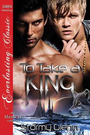 Review:  To Take a King by Stormy Glenn